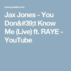 Jax Jones - You Don't Know Me (Live) ft. RAYE - YouTube