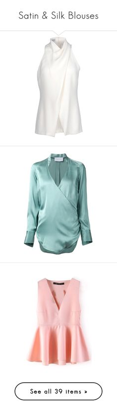 """""""Satin & Silk Blouses"""" by libby77 ❤ liked on Polyvore featuring tops, blouses, shirts, blusas, ivory, white collared blouse, white shirt blouse, alberta ferretti tops, white top and collared shirt"""