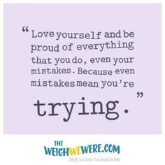 Find Inspirational and motivational quotes and read real life weight loss transformations from around the web at TheWeighWeWere.com