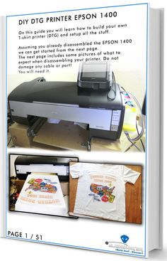 Complete Plans To Build Your Very Own Dtg Printer