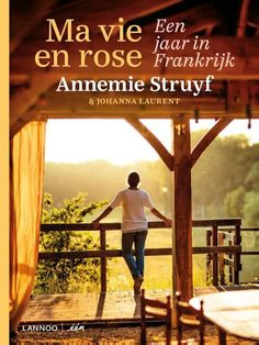 Ma vie en rose Annemie Struyf
