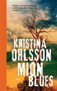 Mion blues by Kristina Ohlsson & Pekka Marjamäki - Books Search Engine Brain Book, Search Engine, Persona, Literature, Believe, Action, Change, Website, Reading