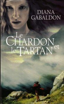 Le chardon et le tartan de Diana Gabaldon
