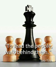 #Quote#Lao#Tzu#Leadership#People#Chess Lao Tzu Quotes, Sad Quotes, Great Quotes, Life Quotes, Inspirational Quotes, Chess Quotes, Leadership Quotes, English Quotes, Meaningful Quotes