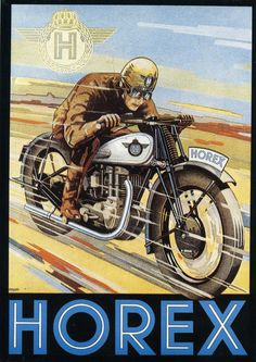 horex poster Bike Poster, Motorcycle Posters, Retro Motorcycle, Vintage Motorcycles, Vintage Bikes, Classic Bikes, Classic Cars, Old School Art, Motos Trial