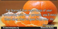 Ive learned that regardless of your relationship with your parents youll miss  I've learned that regardless of your relationship with your parents you'll miss them when they're gone from your life  For more #brainquotes http://ift.tt/28SuTT3  The post Ive learned that regardless of your relationship with your parents youll miss appeared first on Brain Quotes.  http://ift.tt/2f5R5NK