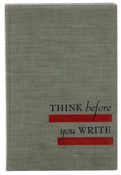 Think Before You Write - Vintage English Composition College Text Book $18.00