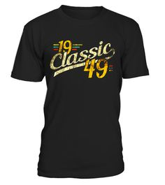 """# 1949 Classic 68 th Birthday Apparel .  Special Offer, not available in shops      Comes in a variety of styles and colours      Buy yours now before it is too late!      Secured payment via Visa / Mastercard / Amex / PayPal      How to place an order            Choose the model from the drop-down menu      Click on """"Buy it now""""      Choose the size and the quantity      Add your delivery address and bank details      And that's it!      Tags: Retro Vintage nineteen 49 Perfect Birthday Gift…"""
