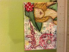 Fabulous mixed media on 5X 7 canvas