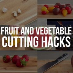 Fruit and Vegetable Cutting Hacks