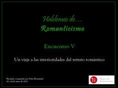 """Los encuentros """"Hablemos del Romanticismo"""", realizados en 2012, analizaban este movimiento artístico desde el particular punto de vista de la pintura y sus dif…"""