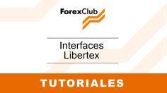Interface Libertex - Tutoriales Forex Club #Forex