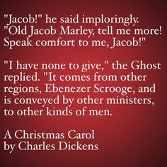 My Favorite Quotes from A Christmas Carol #17 - Speak comfort to me