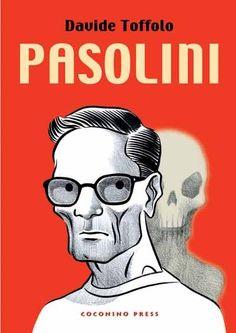 Pasolini by Davide Toffolo, Coconino Press