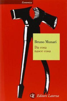 Amazon.it: Da cosa nasce cosa. Appunti per una metodologia progettuale - Bruno Munari - Libri