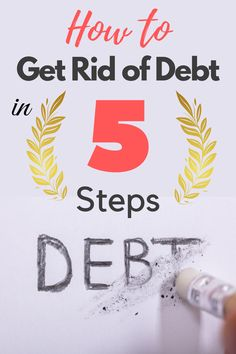 If you are looking for fully transparent and straightforward steps on how to get rid of debt, you're in the right place! We are going to go over 5 steps that will help you eliminate your car loans, personal loans, student loans, credit card debt or any other debt that you have. Budgeting Finances, Budgeting Tips, Improve Credit Score, Ways To Save Money, Money Tips, Paying Off Credit Cards, Create A Budget, Get Out Of Debt