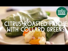 This citrus-roasted paiche in collard wraps recipe features some of Molly's favorite healthy cooking techniques for an easy and delicious week night meal. Just Cooking, Healthy Cooking, Healthy Dishes, Healthy Recipes, Organic Recipes, Ethnic Recipes, Menu, Whole Foods Market, Wrap Recipes