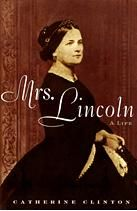 Mrs. Lincoln: A Life   (Just started this one)