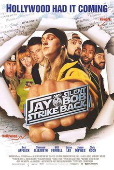 Jay and Silent Bob Strike Back Movie Poster - Ben Affleck, Ali Larter, Shannon Elizabeth Ben Affleck, Jason Mewes, Shannon Elizabeth, South Dakota, Love Movie, Movie Tv, Movie List, New Jersey, Wisconsin