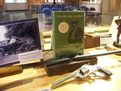 Frank Hamer exibit, Texas Rangers Museum (He got Bonny and Clyde)