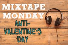 Single? Feeling angsty? Same. Celebrate your single V-Day with these anti-love tunes from artists like Brand New, Stars and Haim.