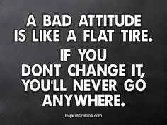 change your attitude change your life - Google Search