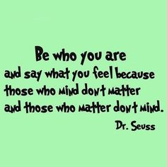 VWAQ Be Who You Are And Say What You Mean Dr. Seuss Quote Wall Decal Color: Lime Green