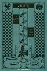 The Winding Stair - W.B. Yeats