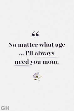 Mom Quotes From Daughter Discover 24 Beautiful Quotes to Help Comfort Anyone Whos Lost Their Mother Her love and light live on forever. Love You Mum Quotes, Loss Of Mother Quotes, Best Mom Quotes, I Love You Mum, Mothers Love Quotes, Mom And Dad Quotes, Family Love Quotes, Happy Mother Day Quotes, Beautiful Mother Quotes
