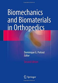Biomechanics and Biomaterials in Orthopedics by Dominique... https://www.amazon.com/dp/184882663X/ref=cm_sw_r_pi_dp_x_MEJ7xb06N7AM9