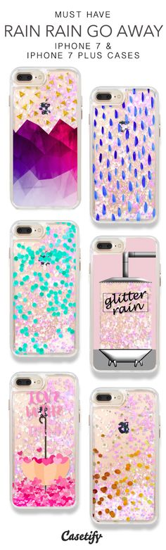 Must Have Rain Rain Go Away iPhone 7 Cases & iPhone 7 Plus Cases. More Protective Liquid Glitter Rainy Days iPhone case here > https://www.casetify.com/en_US/collections/iphone-7-glitter-cases#/?vc=Hi