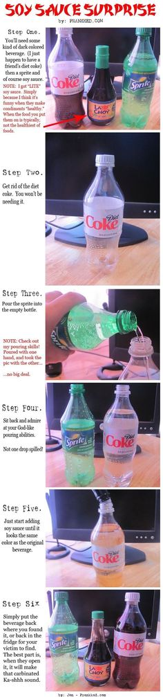 INSTEAD USE OLD COKE BOTTLE AND THE SOY SAUCE AT HOME
