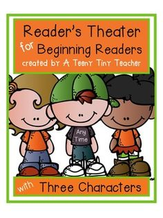 Reader's Theater for Beginning Readers with 3 Characters! {Any Time}