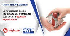 Casación 3332-2013, La Libertad: Concurrencia de los requisitos para usucapir solo genera derecho expectaticio