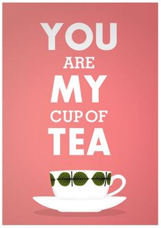 You are My Cup of Tea - Stig Lindberg inspired Valentine love poster A3 by handz