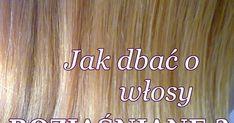 Sama jeszcze rok temu byłam posiadaczką takich właśnie włosów (zdjęcie poniżej). I muszę Wam się przyznać, że choć jasne kolory zdecydowani... Blond, Haircuts, Hair Beauty, Hair Cuts, Hair Cut, Hairstyles, Haircut Styles, Hairstyle, Hairdos