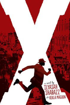"""A Young Malcolm X, Through The Eyes Of His Daughter - Ilyasah Shabazz is Malcolm X's daughter and co-author of a new young adult novel based on her father's teen years. """"X: A Novel"""" focuses on when Malcolm X, then known as Malcolm Little, dropped out of Ya Books, Good Books, Book Cover Design, Book Design, King Author, National Book Award, 12th Book, Malcolm X, Books For Teens"""