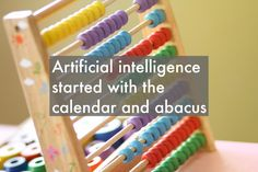 Artificial intelligence started with the calendar and abacus Artificial Intelligence, Ecommerce Hosting, Calendar, Posts, Blog, Messages, Blogging, Life Planner