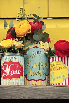 Cans with bright custom labels...could be anything...these would be cute for a wedding or shower.