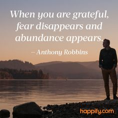 Fantastic Anthony Robbins quote about how the  gratitude is the gift that continues to give and give. | Happify
