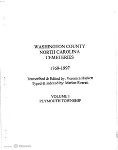 Washington County, North Carolina Cemeteries, 1769-1997 - Volume 1: Plymouth Township, Page 1 | Document Viewer