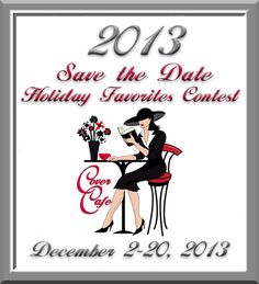Mark your calendars for Cover Cafe's annual Holiday Favorites Contest in December.  Stop by Cover Cafe and vote for your favorites!