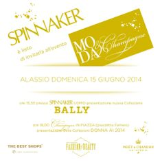 The Best Shops Spinnaker è lieto di invitarvi al prestigioso evento  >>>Moda & Champagne<<< c/o lo store di Alassio  il 15/06 … (il programma nel save the date a seguire)