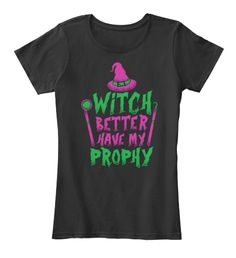Witch Prophy shirts, hoodies, stickers, dental, dentist, assistant, hygienist, tech, technician, funny, halloween, humor
