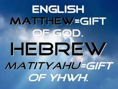 Matt Hebrew Words, Meant To Be, Calm, Names