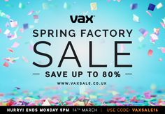 Hi guys, the Vax sale is now on. Simply click here and enter staff code STAFF-348 for unique discounts!