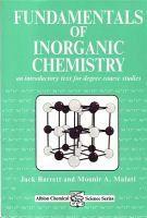 Fundamentals of inorganic chemistry: an introductory text for degree course studies / Jack Barrett and Mounir A. Malati #novetatsfiq2016