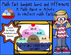 Math Fact Sundaes Sums and Differences A Math Game or Activity to Reinforce Math Facts