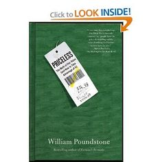 Priceless: The Myth of Fair Value (and How to Take Advantage of It): William Poundstone: 9780809078813: Amazon.com: Books
