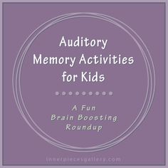Auditory Memory Activities for Kids - a fun brain boosting roundup << can work for Dementia patients too Auditory Processing Activities, Auditory Learning, Auditory Processing Disorder, Speech Therapy Activities, Language Activities, Listening Activities For Kids, Kids Learning, Speech Language Pathology, Speech And Language